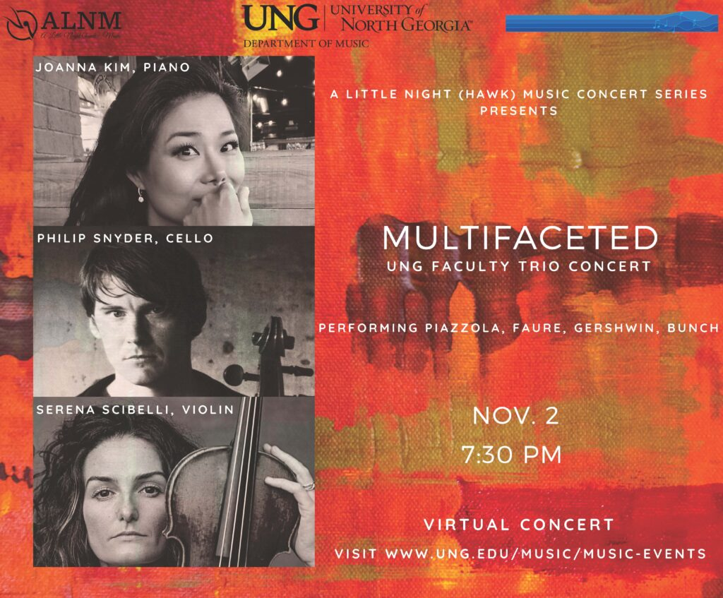 A concert event presenting professors Dr. Joanna Kim, piano, Dr. Serena Scibelli, violin, and Dr. Philip Snyder, cello.