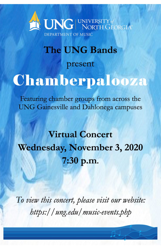 UNG bands present Chamberpalooza. Featuring chamber groups from across the UNG Gainesville and Dahlonega campuses